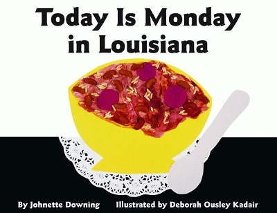 Today is Monday in Louisiana Book