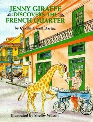 Jenny Giraffe Discovers the French Quarter