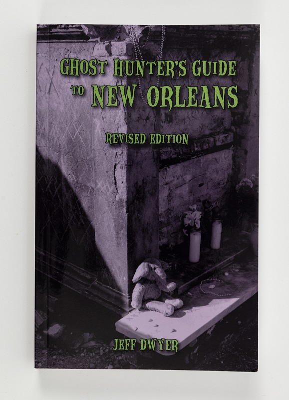Ghost Hunter's Guide to New Orleans,9781589804081