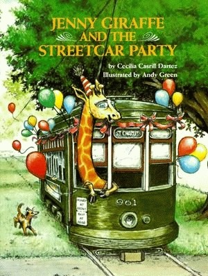 Jenny Giraffe and the Streetcar Party,9780882899626