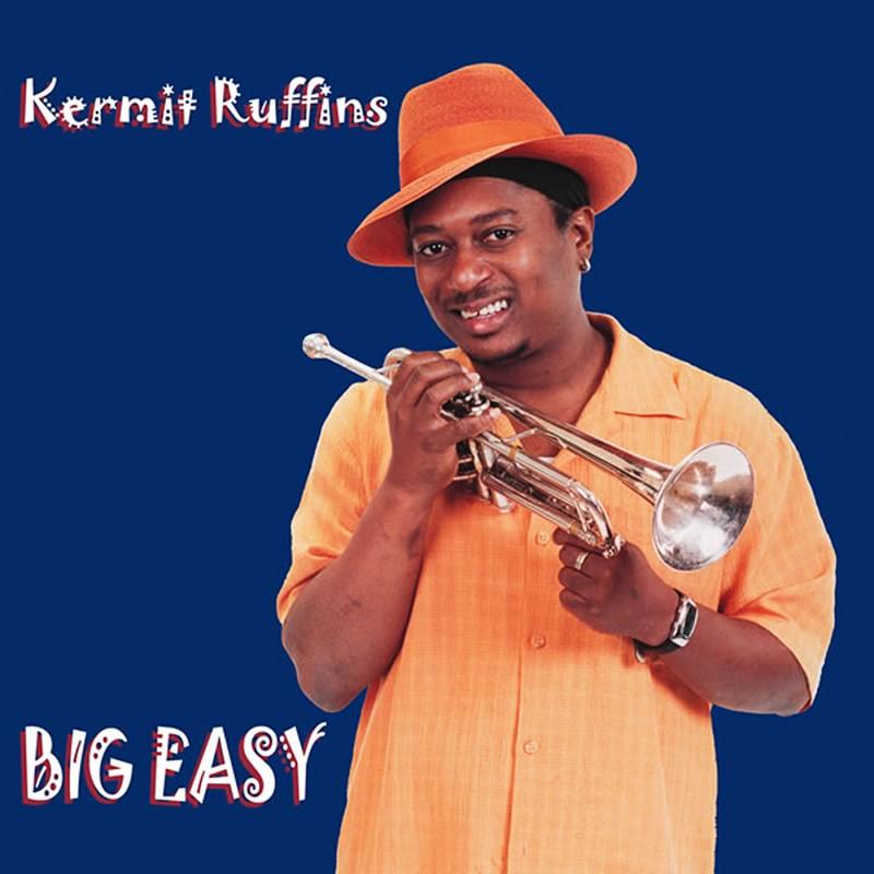 """Kermit Ruffins """"Big Easy"""" CD,0104-2"""