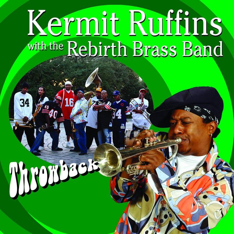 Kermit Ruffins- Throwback,THROWBACK