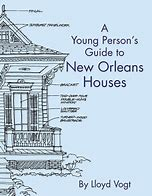 A Young Person's Guide to New Orleans Houses,9780882898292