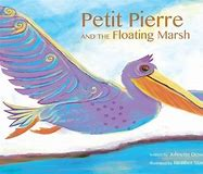 Petit Pierre and the Floating Marsh,9781455622795