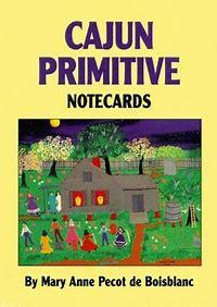 Cajun Primitive Notecards,9781565546493