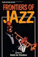 Frontiers of Jazz,9781565540439