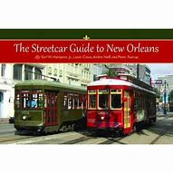 The Streetcar Guide to New Orleans,9781455614967