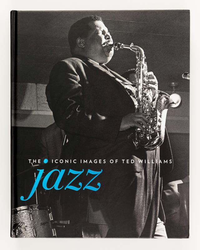 Jazz: The Iconic Images of Ted Williams,9781788840545